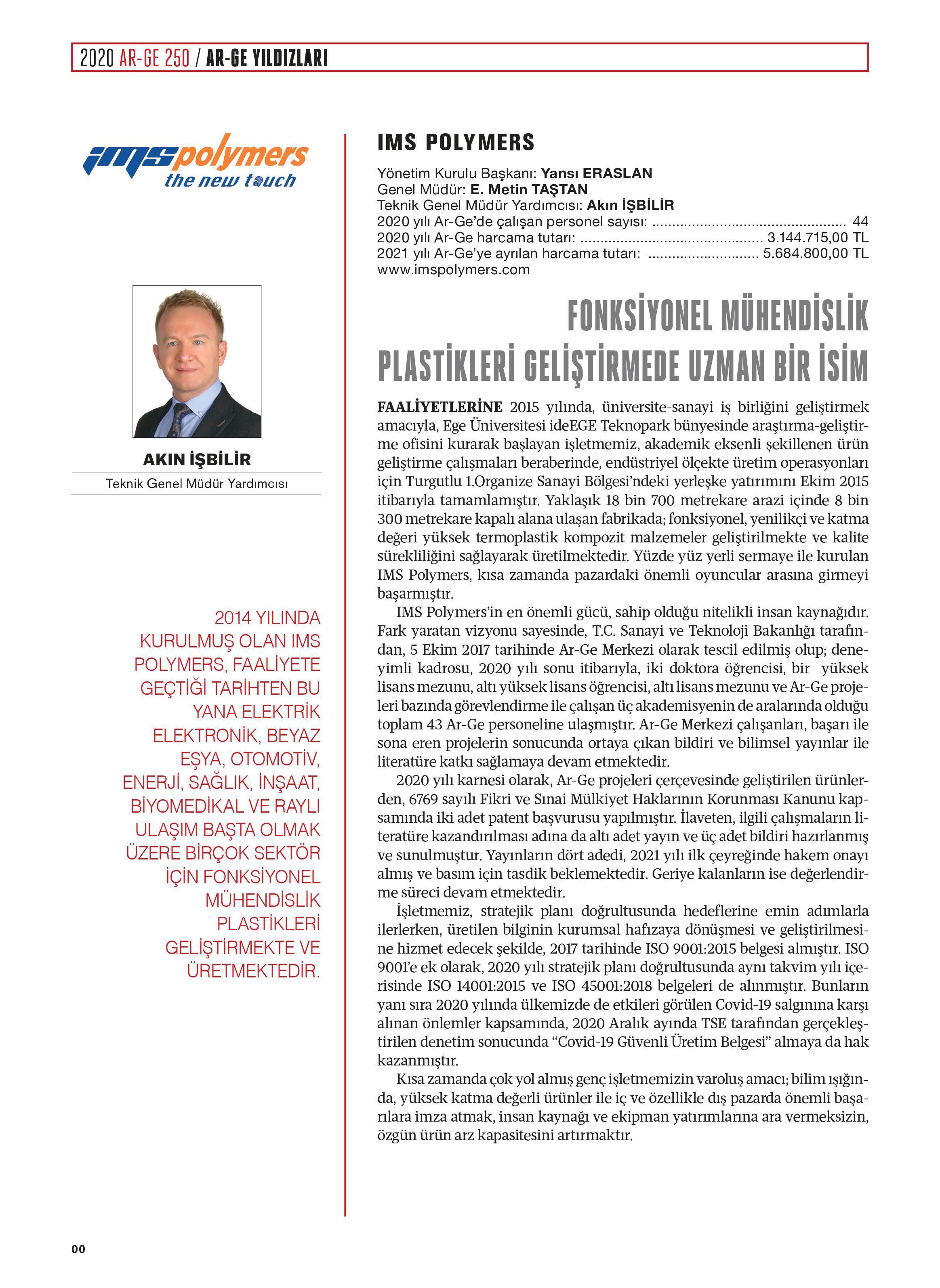 Turkishtime Dergisi'nin Gerçekleştirmiş Olduğu Türkiye Ar-Ge 250 Araştırmasının Sonuçlarına Göre Firmamız 403.Sırada Yer Aldı