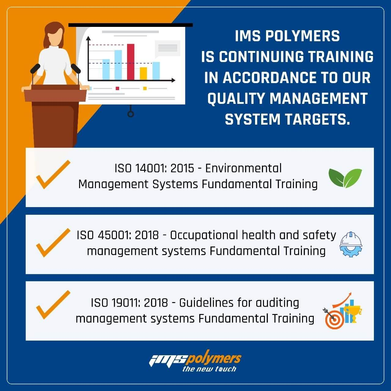 IMS Polymers is continuing training in accordance to our quality management system targets